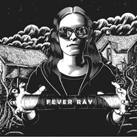 Fever Ray (2009) – Fever Ray
