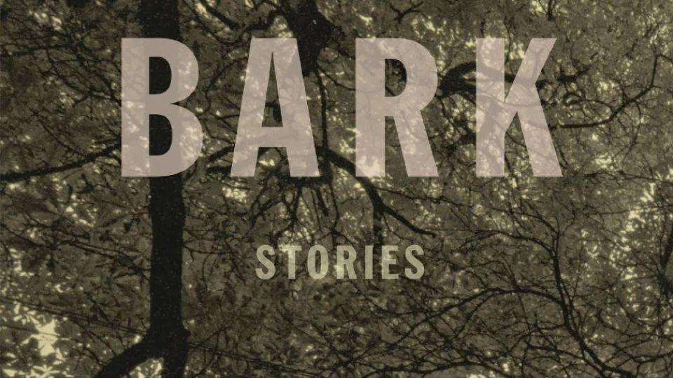 Bark | Lorrie Moore